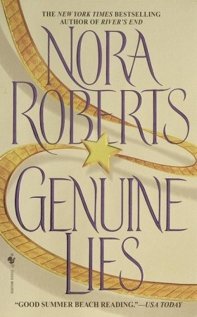 Genuine Lies (1991) by Nora Roberts