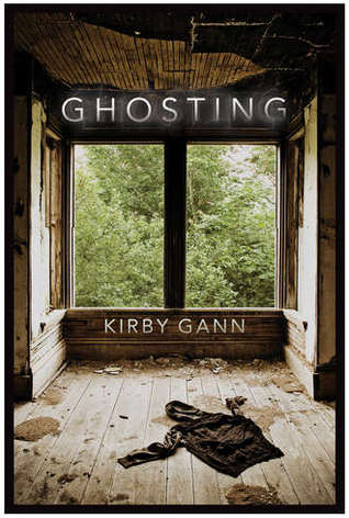 Ghosting (2012) by Kirby Gann