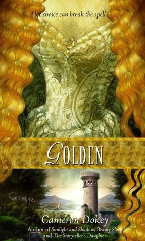 Golden (2006) by Cameron Dokey