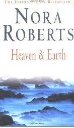 Heaven and Earth (2002) by Nora Roberts