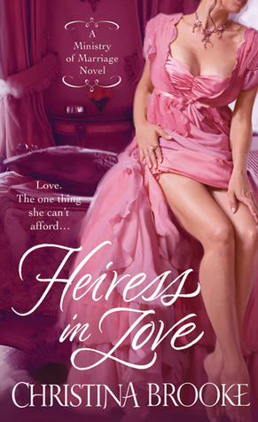 Heiress in Love (2011) by Christina Brooke