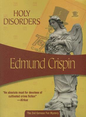 Holy Disorders (2006) by Edmund Crispin