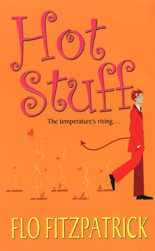 Hot Stuff (2005) by Flo Fitzpatrick