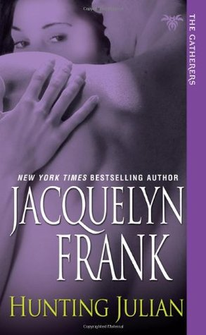 Hunting Julian (2010) by Jacquelyn Frank