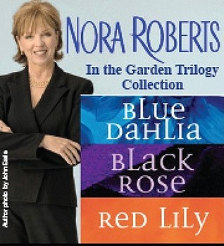In the Garden Trilogy by Nora Roberts