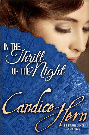 In the Thrill of the Night (2006) by Candice Hern