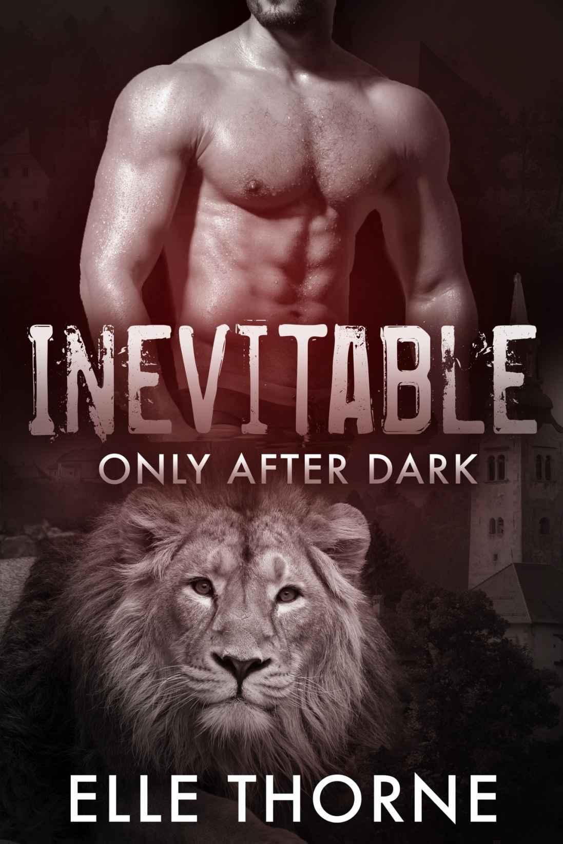 Inevitable: Shifters Forever Worlds (Only After Dark Book 5)
