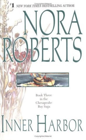 Inner Harbor (1999) by Nora Roberts