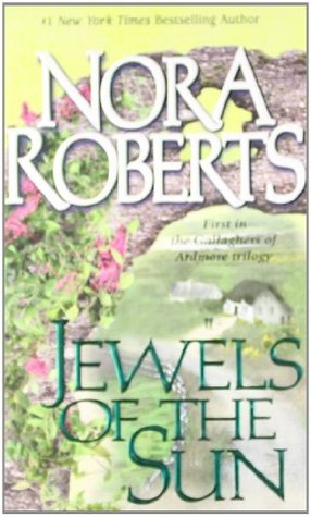 Jewels of the Sun (1999) by Nora Roberts