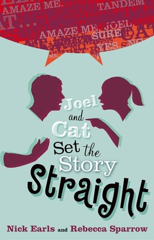Joel and Cat Set the Story Straight (2007) by Nick Earls