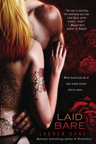 Laid Bare (2009) by Lauren Dane