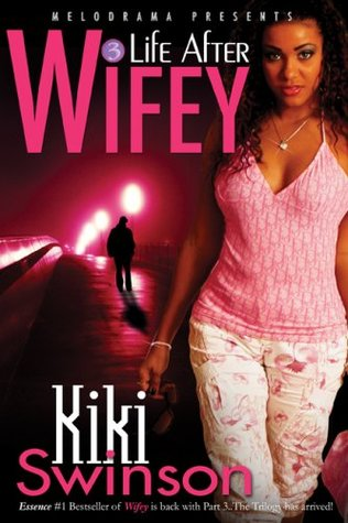 Life After Wifey (2007)