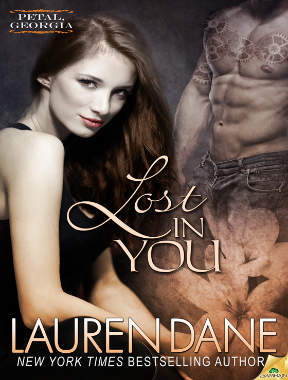 Lost in You: Petal, Georgia, Book 2 (2013) by Lauren Dane