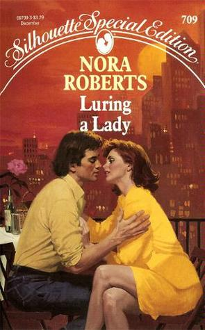 Luring A Lady (1991) by Nora Roberts