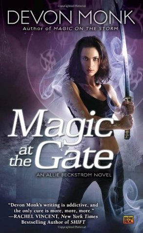 Magic at the Gate (2010) by Devon Monk