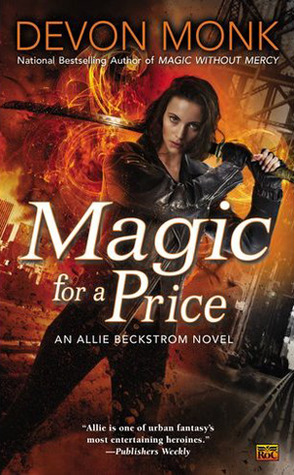 Magic for a Price (2012) by Devon Monk