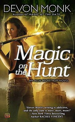 Magic on the Hunt (2011) by Devon Monk