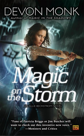 Magic on the Storm (2010) by Devon Monk