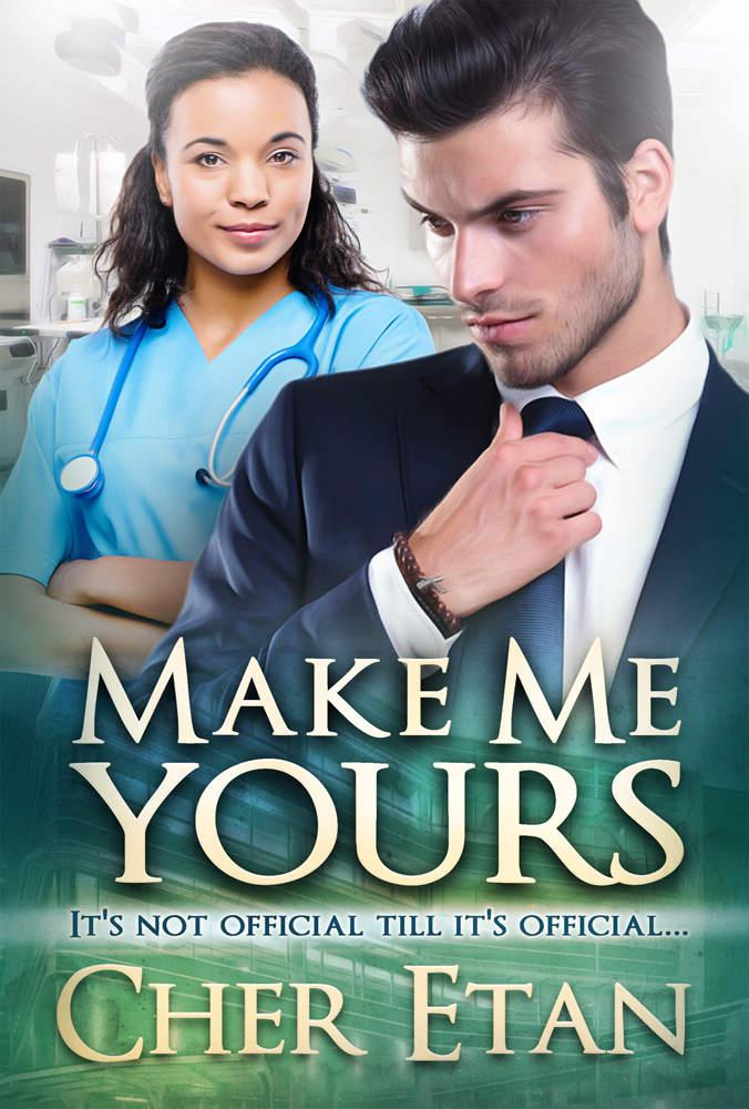 Make Me Yours: A BWWM Billionaire Love Story READ ONLINE