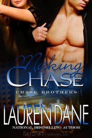 Making Chase (2008) by Lauren Dane