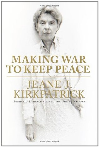 Making War to Keep Peace (2007)