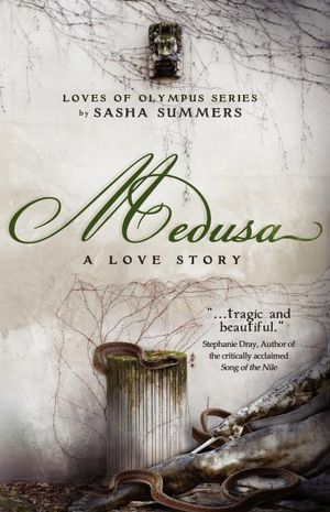 Medusa, A Love Story (2012) by Sasha Summers
