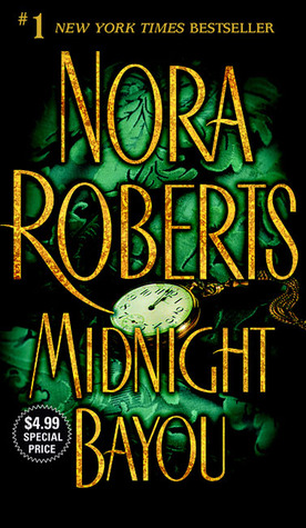 Midnight Bayou (2002) by Nora Roberts