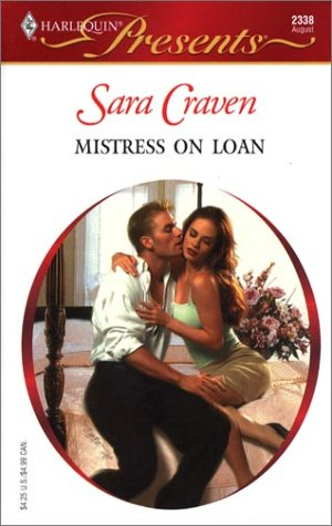 Mistress on Loan (2003) by Sara Craven