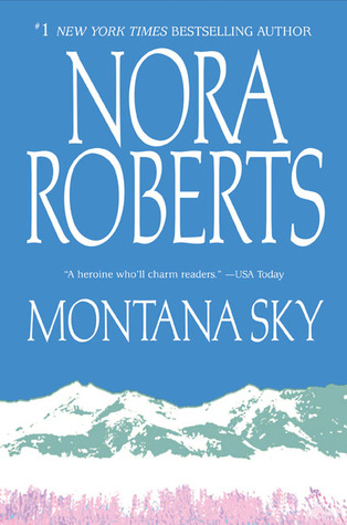 Montana Sky (2006) by Nora Roberts