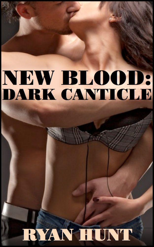 New Blood: Dark Canticle