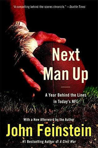 Next Man Up: A Year Behind the Lines in Today's NFL (2006)