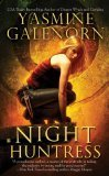 Night Huntress (2009) by Yasmine Galenorn