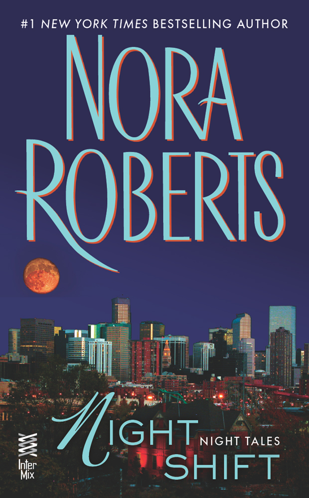 Night Shift (2012) by Nora Roberts