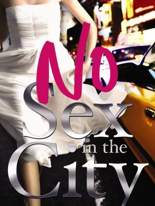No Sex in the City (2012) by Randa Abdel-Fattah