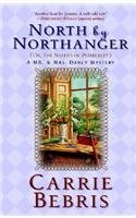 North By Northanger: Or The Shades of Pemberley (2007) by Carrie Bebris