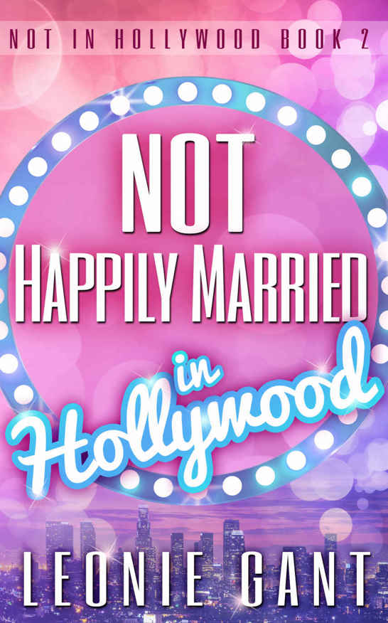 Not Happily Married in Hollywood: Not in Hollywood Book 2