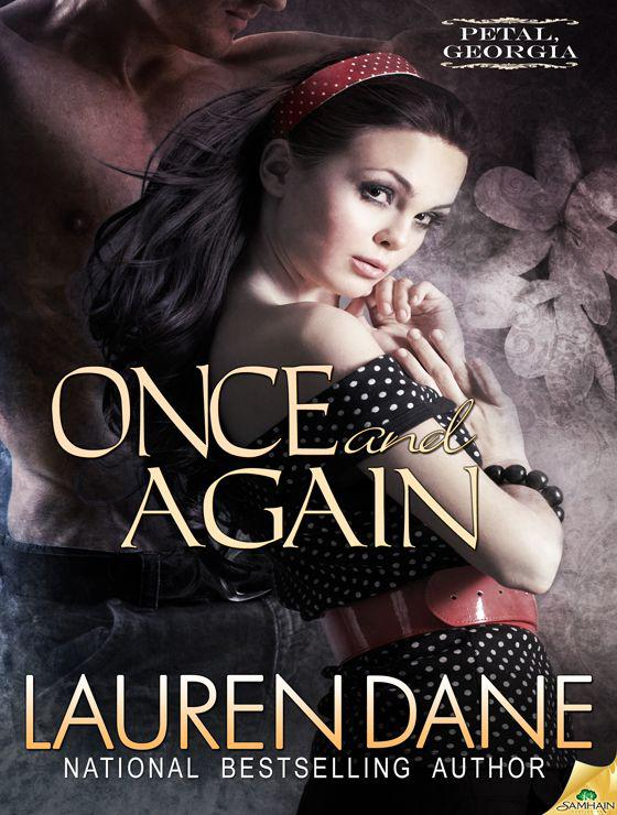 Once and Again: Petal, Georgia, Book 1 by Lauren Dane