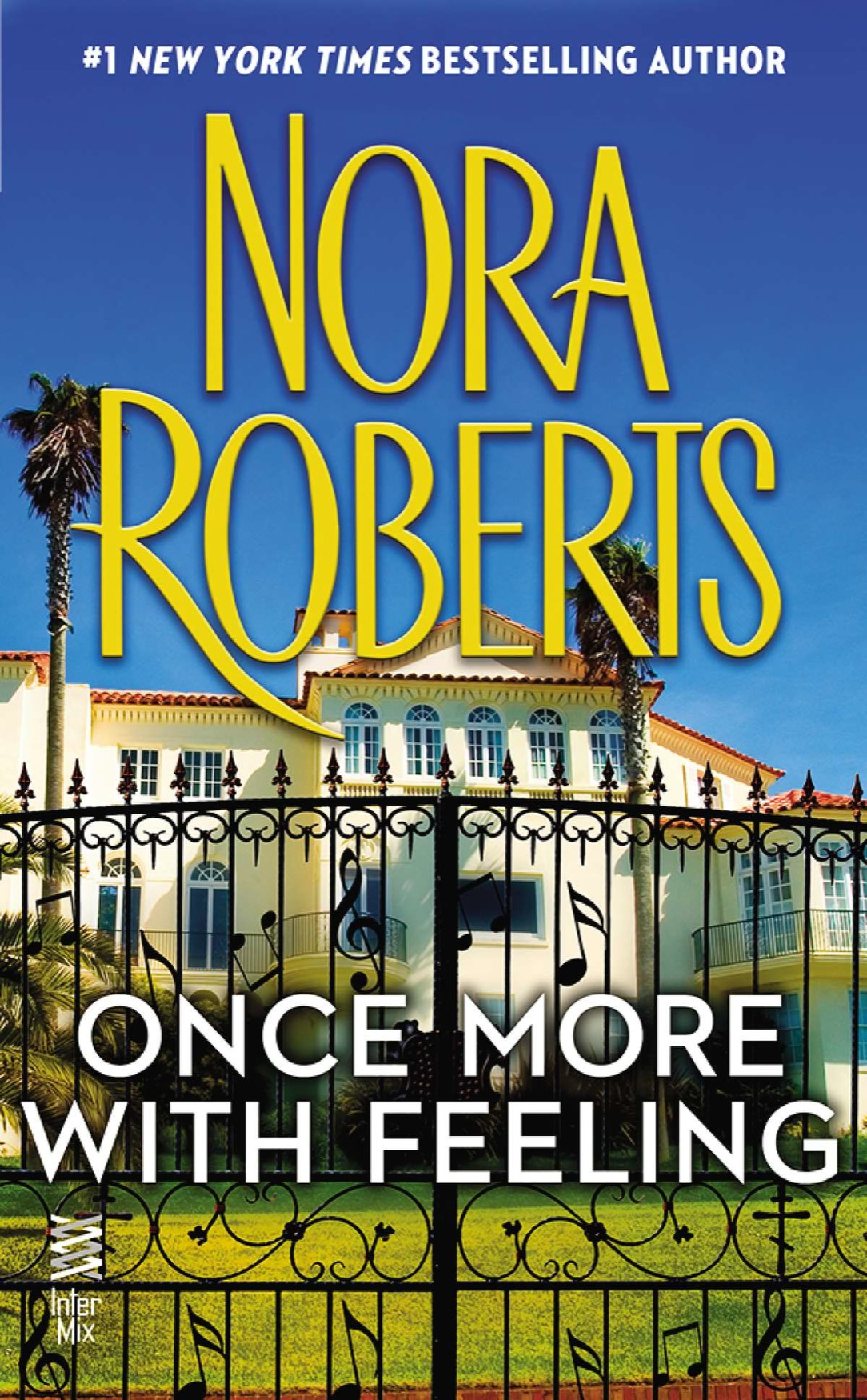 Once More With Feeling (2013) by Nora Roberts