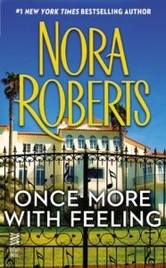 Once More With Feeling (Silhouette Classics) (1995) by Nora Roberts