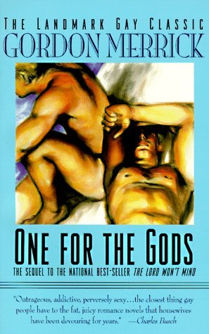 One for the Gods (1996) by Gordon Merrick