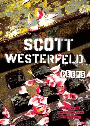 Peeps (2015) by Scott Westerfeld