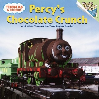 Percy's Chocolate Crunch and Other Thomas the Tank Engine Stories (Thomas & Friends) (2003)