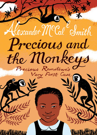 Precious and the Monkeys (2011) by Alexander McCall Smith