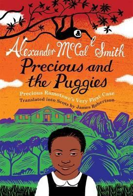Precious and the Puggies: Precious Ramotswe's Very First Case (2010) by Alexander McCall Smith