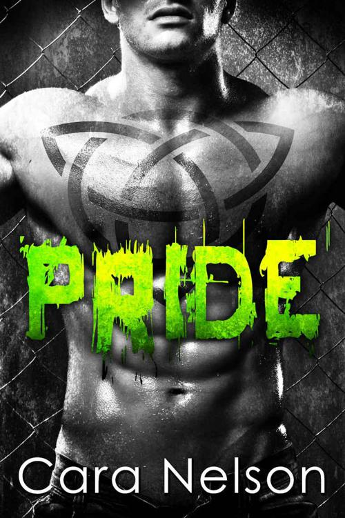 Pride (Bareknuckle Boxing Brotherhood Book 3) by Nelson, Cara