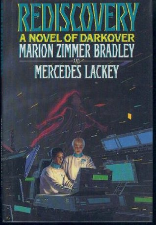 Rediscovery (1993) by Mercedes Lackey