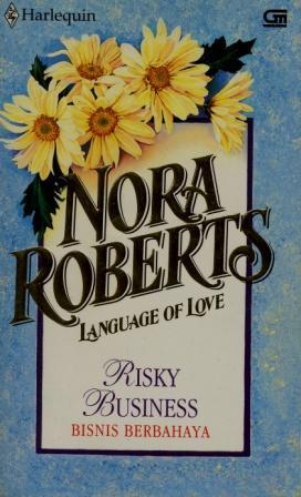 Risky Business  (Bisnis Berbahaya) (2015) by Nora Roberts