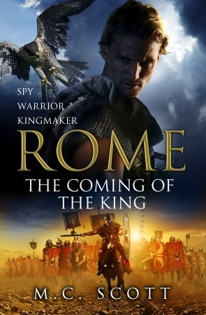 Rome: The Coming of the King (2011)