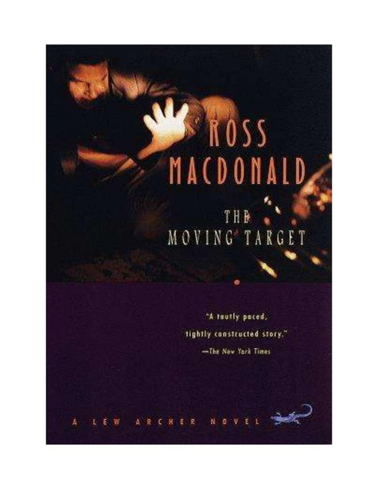 Ross Macdonald - Lew Archer 01 - The Moving Target(aka Harper)(1949) by Ross Macdonald
