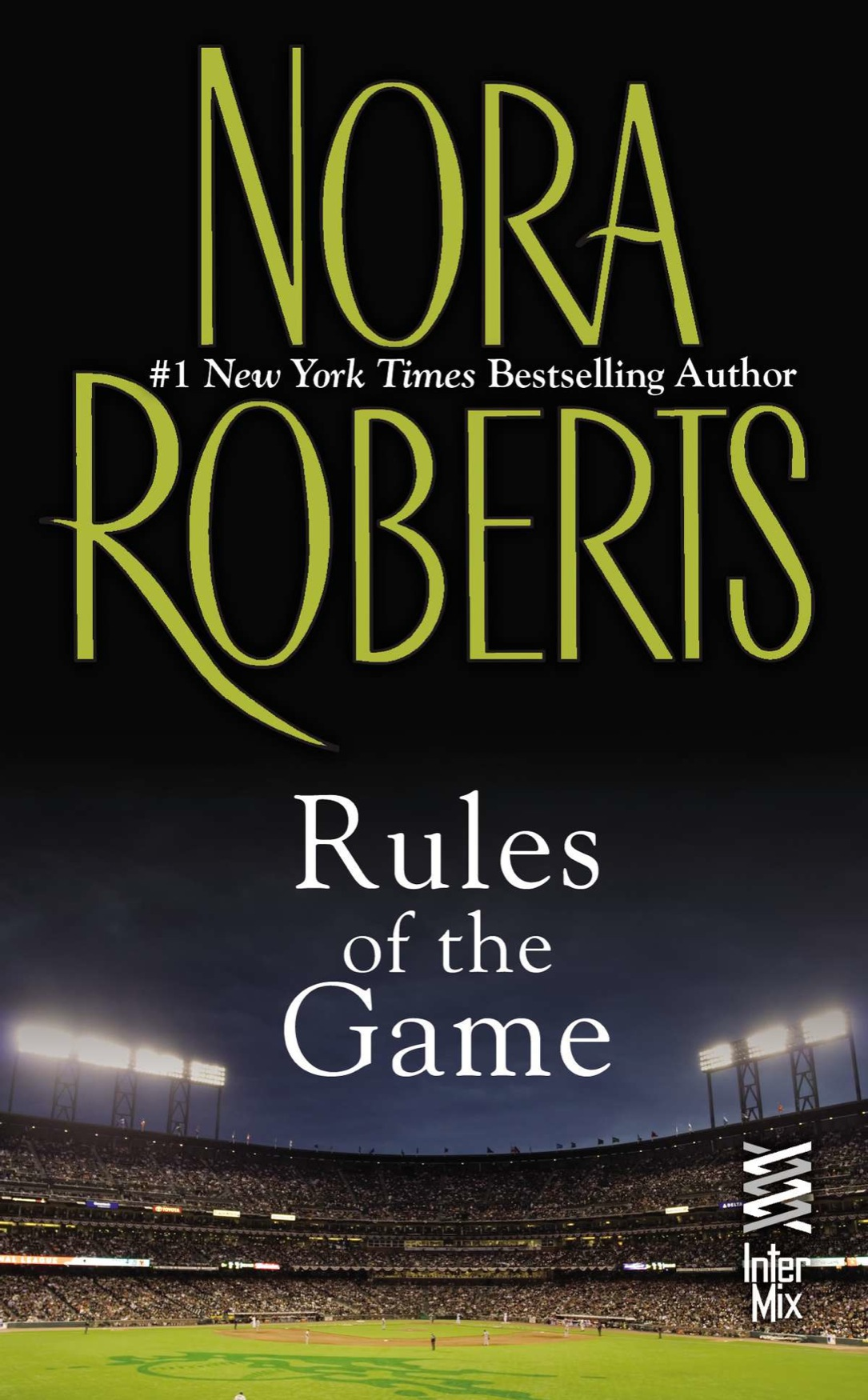 Rules of the Game (2012) by Nora Roberts